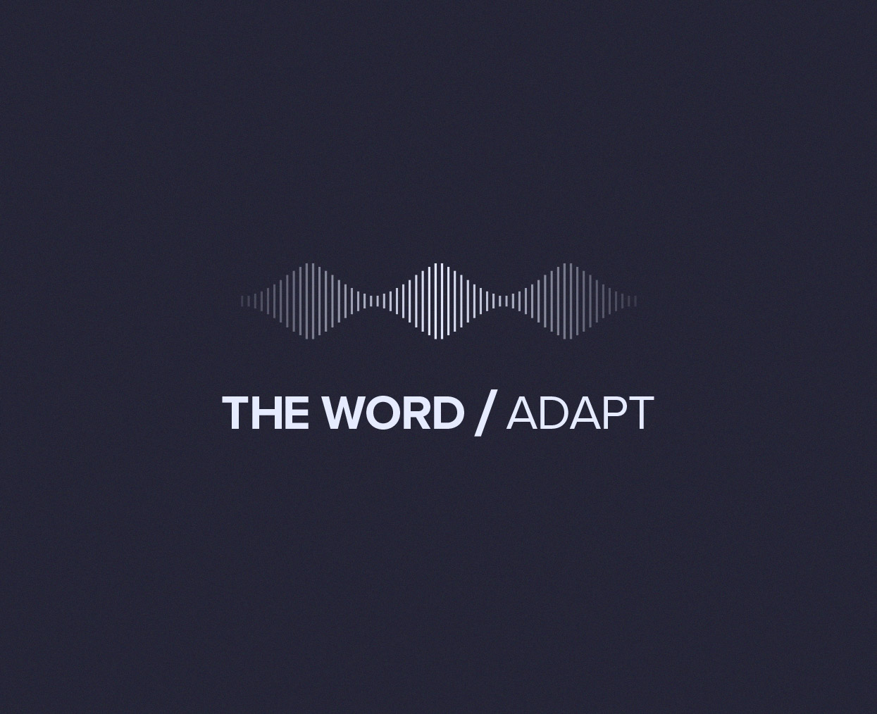 THE WORD/Adapt podcast hero image