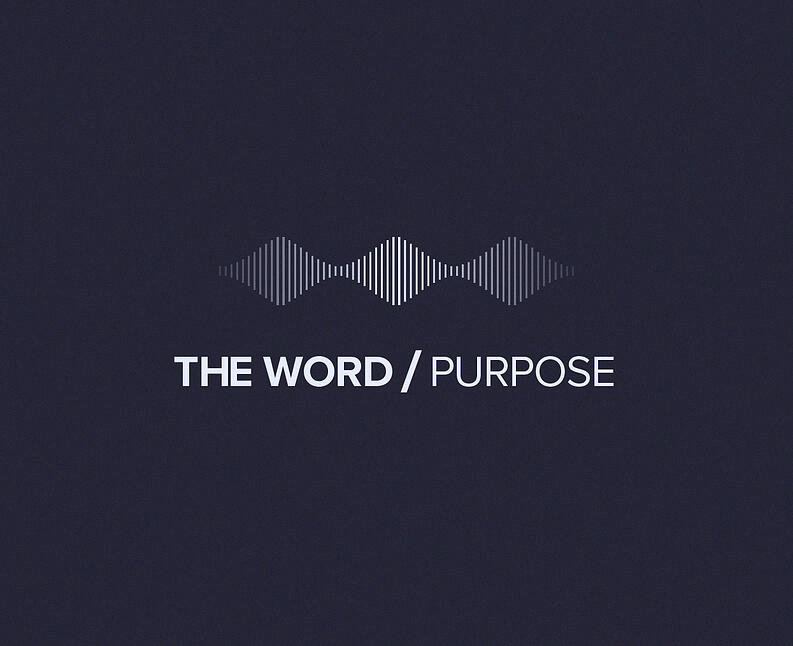 THE WORD/Purpose podcast hero image