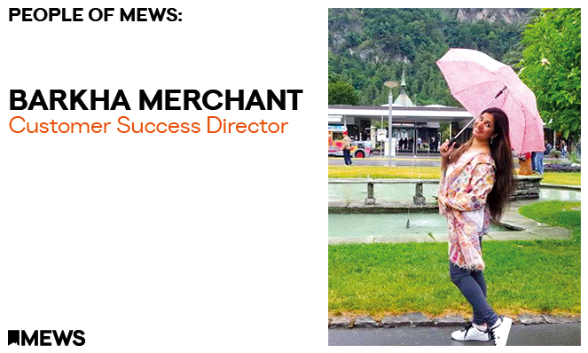 People of Mews: Introducing Barkha Merchant, Customer Success Director