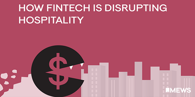 How Fintech is Disrupting Hospitality
