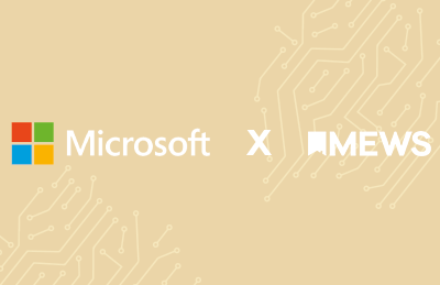 Microsoft x Mews: Building hospitality technology together