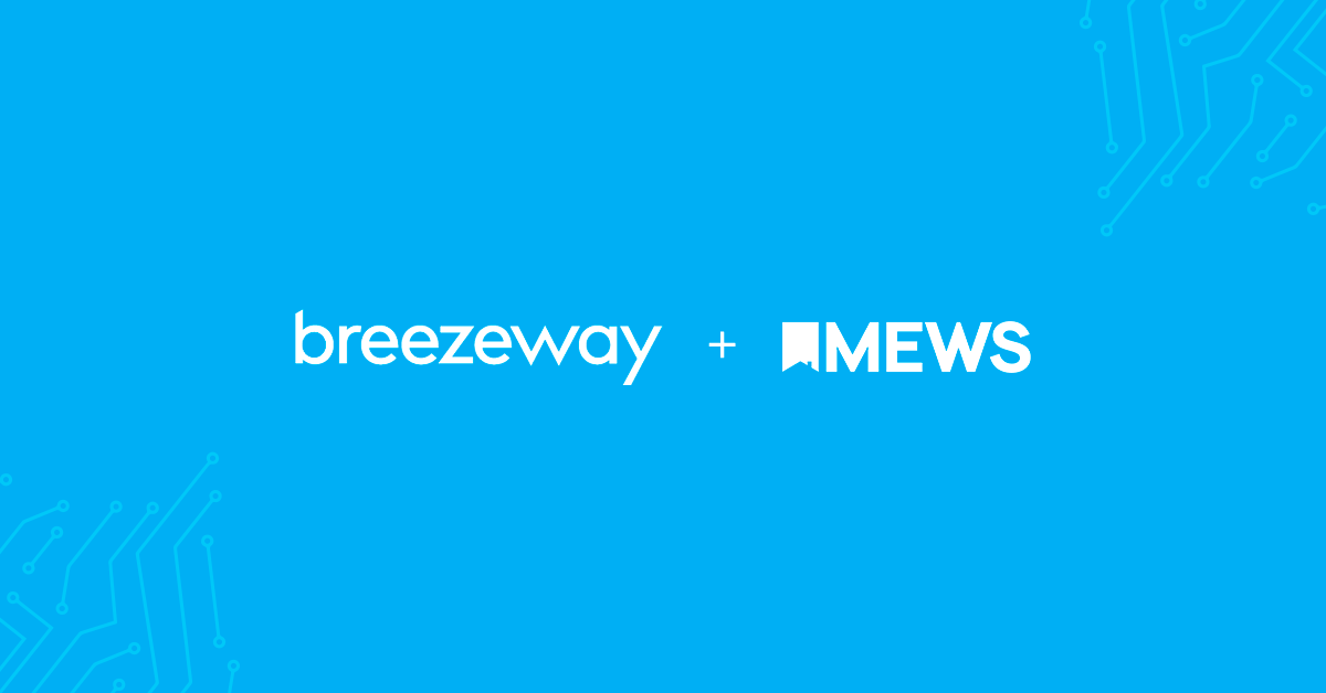 Elevate your Guest Experience with Breezeway's Operations & Services Platform
