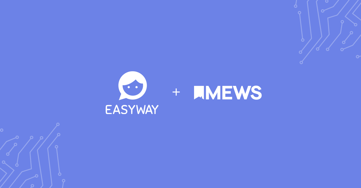 Communicate with your guests via their favourite messaging app with EasyWay