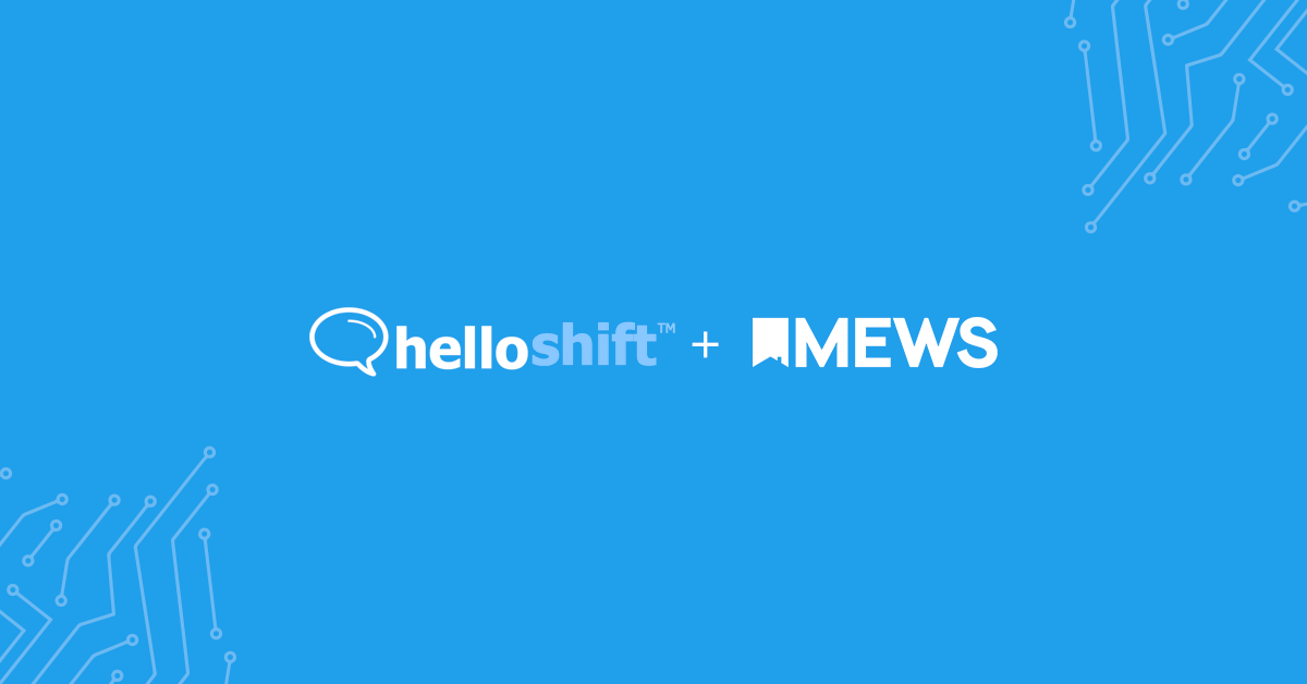 Deliver phenomenal guest service with HelloShift