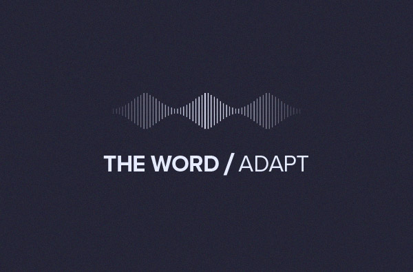 THE WORD/Adapt podcast