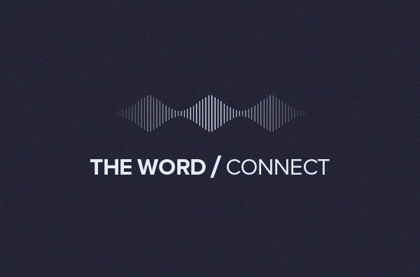 THE WORD/Connect podcast